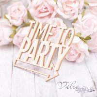 Чіпборд Time to Party 47*45мм vl2073
